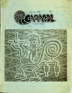 """Larga Jornada Humanidad Tratando de Captar Fe y Justicia"" by Don Miguel Angel Tellez of San Antonio, Texas. Front cover of Caracol, July/August 1979 [E184 .M5 C368]"