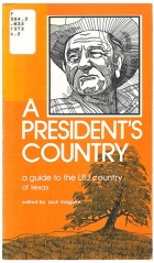 A President's Country: A Guide to the LBJ Country of Texas