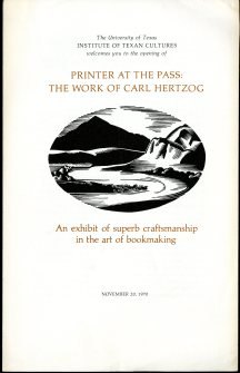 Printer at the Pass: The Work of Carl Hertzog (1970) [Encino Z232 .H54 I57 1970] UTSA Libraries Special Collections.