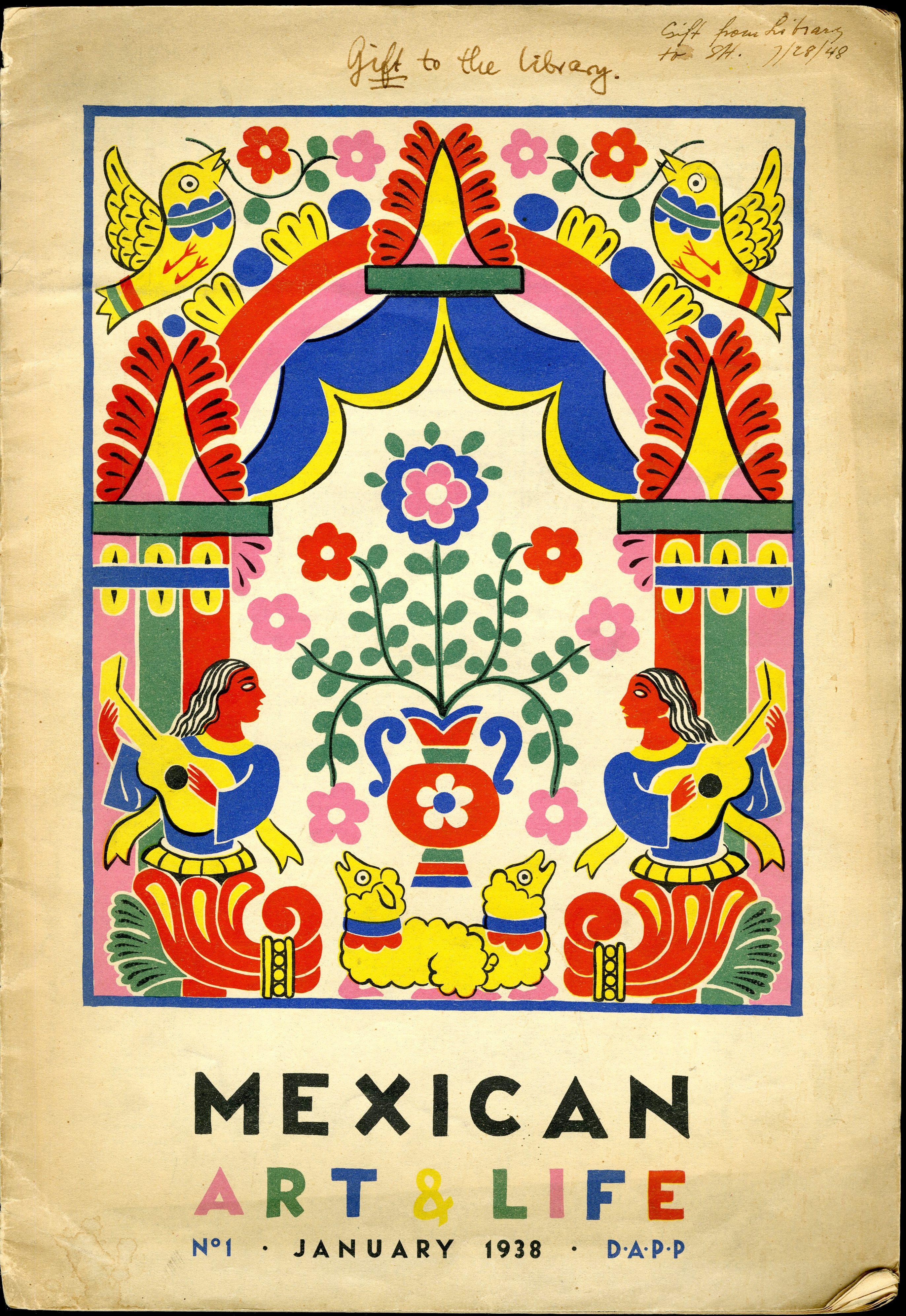 Mexican Art U0026 Life No. 1 (Jan. 1938). UTSA Libraries Special