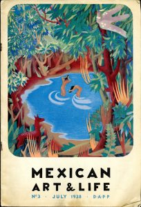 Mexican Art & Life No. 3 (July 1938). UTSA Libraries Special Collections. [NK844 .F38]