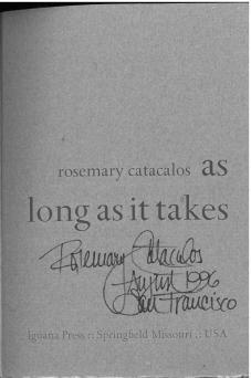 As Long As It Takes (1984) by Rosemary Catacalos [PS3553.A817 A8 1984]