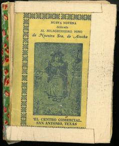 Nueva novena dedicada al milagrosisimo Niño de Ntra. Sra. de Atocha... (190-?).