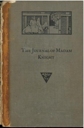 The private journal of Sarah Kemble Knight... (1901) by Sarah Kemble Knight.