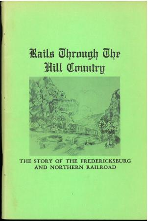 Rails Through the Hill Country (1973) by F.A. Schmidt.