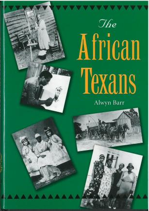The African Texans (2004) by Alwyn Barr. UTSA Libraries Special Collections.