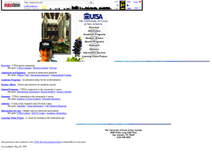 The earliest capture of utsa.edu in the general Internet Archive web collection, which quickly captures sites all over the web. This website capture may be missing important elements that would change the way it is displayed.