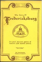 The Story of Fredericksburg (1969) by Walter F. Edwards. UTSA Libraries Special Collections
