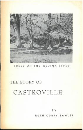 The Story of Castroville (1961) by Ruth Curry Lawler