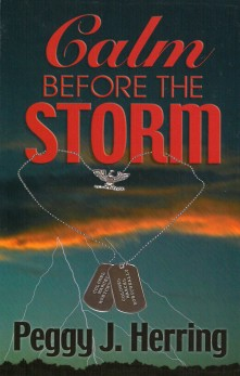 Front cover of Calm Before the Storm by Peggy J. Herring, 2000