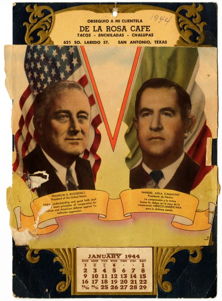 De la Rosa Café's 1944 calendar, with images of the U.S. and Mexican presidents.  (MS 454:  115-163)