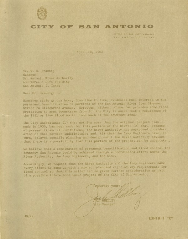 "In this 1962 document from City Manager, Jack Shelly, addressed to SARA manager H.V. Braunig, SARA is clearly getting the nudge from the city and ""numerous civic groups"" that a ""combination of permanent beautification and flood control for downtown San Antonio could be achieved through a coordinated effort among the River Authority, the Army Engineers, and the City."""